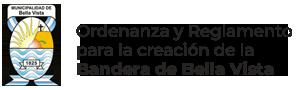 Ordenanza y Reglamento para la creación de la Bandera de Bella Vista