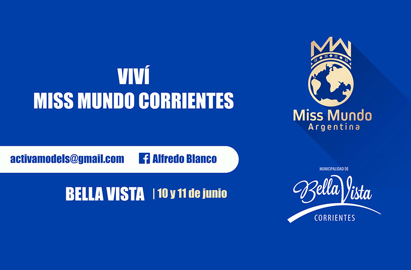 Bella Vista recibe a Miss Mundo Corrientes 2017