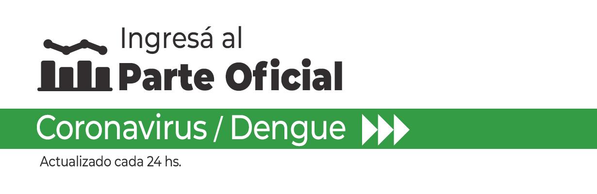 Ingresá al Parte Oficial Dengue/Coronavirus